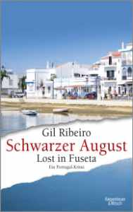 Gil Ribeiro: Schwarzer August