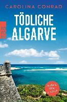 Carolina Conrad: Tödliche Algarve