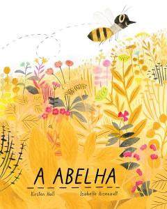 Hall/Arsenault: A abelha