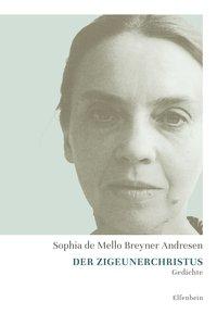Sophia de Mello Breyner Andresen: Der Zigeunerchristus