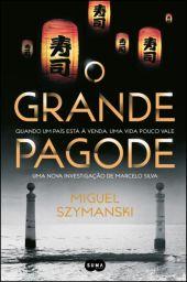 Miguel Szymanski: O Grande Pagode