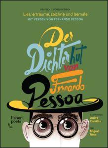 Der Dichterhut von Fernando Pessoa
