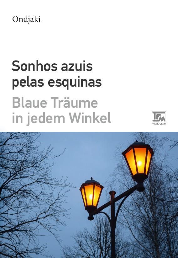 Ondjaki: Sonhos azuis pelas esquinas - Blaue Träume in jedem Winkel